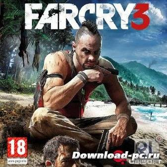 Far Cry 3 (v.1.05) (2012/RUS/ENG/RePack by z10yded)
