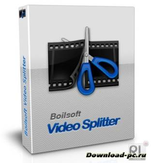 Boilsoft Video Splitter 7.02.2 + Rus