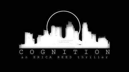 Cognition: An Erica Reed Thriller (2012/ENG)