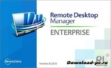 Devolutions Remote Desktop Manager Enterprise 8.2.0.0 Final
